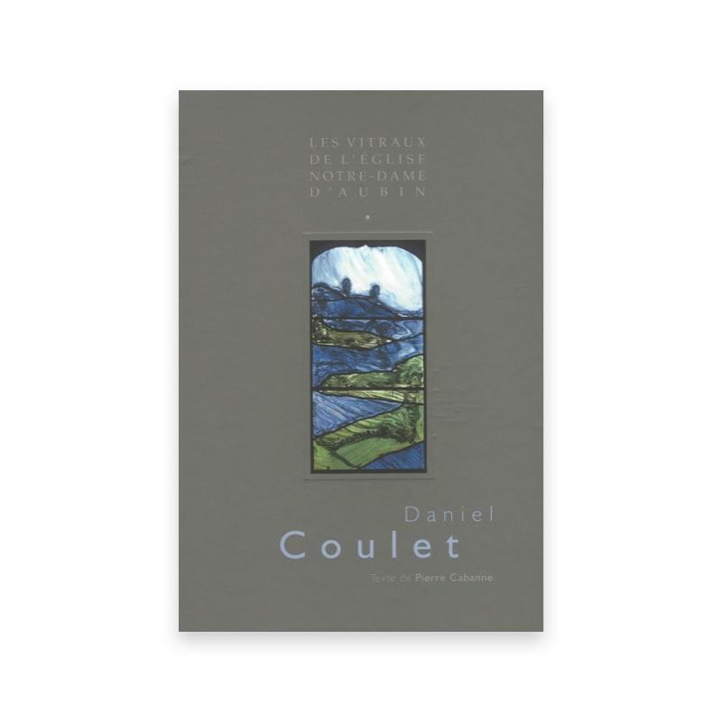 Daniel Coulet, Les vitraux de l'église Notre-Dame d'Aubin couverture